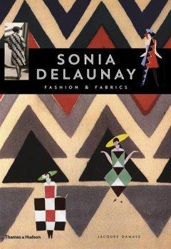 Livres Couvertures de Sonia Delaunay: Fashion and Fabrics
