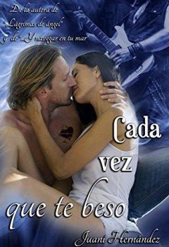 Portada del libro deCada vez que te beso (Serie Extrarradio, #3)