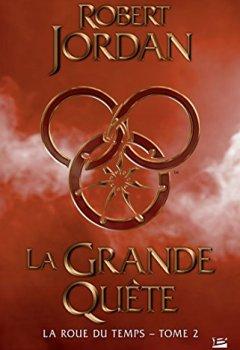 La Grande quête: La Roue du Temps, T2 de Indie Author