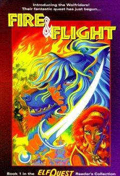 Abdeckungen Fire & Flight (Elfquest, Book 1)