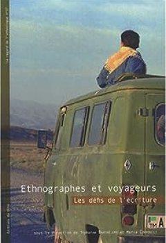Livres Couvertures de Ethnographes et Voyageurs. Les défis de l'écriture