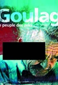 Livres Couvertures de Goulag : Le peuple des zeks