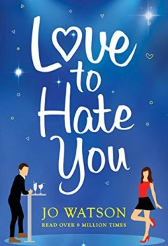 Livres Couvertures de Love to Hate You: The laugh-out-loud romantic comedy of 2018 (English Edition)