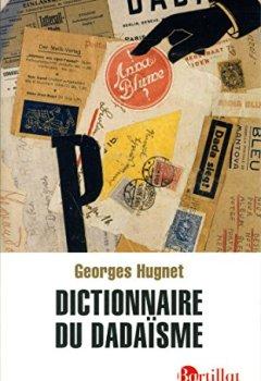 Livres Couvertures de Dictionnaire du dadaïsme - 1916-1922