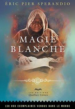 Livres Couvertures de Magie blanche (7e édition)