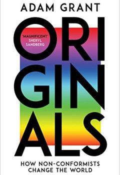 Livres Couvertures de Originals: How Non-conformists Change the World