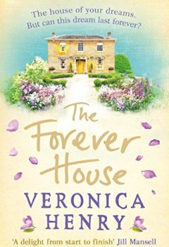 Livres Couvertures de The Forever House: A feel-good summer page-turner (English Edition)