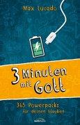 Buchdeckel von Drei Minuten mit Gott: 365 Powerpacks für deinen Glauben.