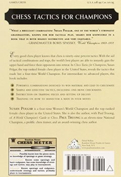 Livres Couvertures de Chess Tactics for Champions: A step-by-step guide to using tactics and combinations the Polgar way