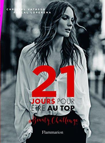 21 Jours Pour Etre Au Top Beauty Challenge Telecharger Pdf