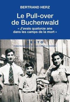 Livres Couvertures de Le Pull-over de Buchenwald - « J'avais quatorze ans dans les camps de la mort »