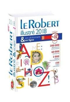 Livres Couvertures de Dictionnaire Le Robert illustré 2018 & son dictionnaire en ligne