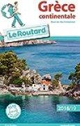 Guide du Routard Grèce continentale 2018/19: (avec les îles Ioniennes)