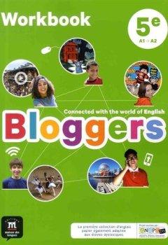 Livres Couvertures de Anglais 5e A1-A2 Bloggers : Workbook