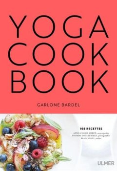 Livres Couvertures de Le Yoga cookbook