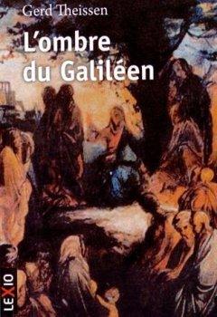 Livres Couvertures de L'ombre du Galiléen : Récit historique