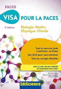Livres Couvertures de Visa pour la PACES - 2e éd. - Biologie, Maths, Physique, Chimie