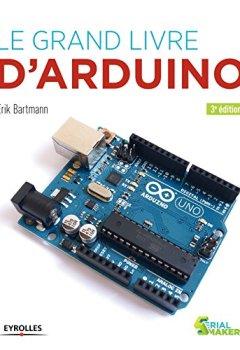 Livres Couvertures de Le grand livre d'Arduino