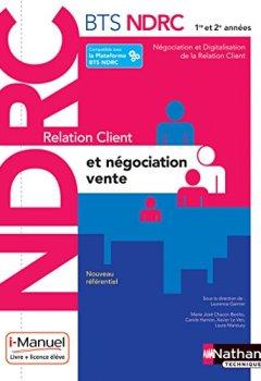 Livres Couvertures de Relation Client et Négociation-Vente - BTS NDRC 1re et 2e année
