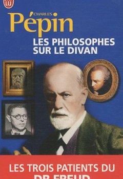 Livres Couvertures de Les philosophes sur le divan : Les trois patients du Dr Freud