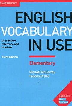 Livres Couvertures de English Vocabulary in Use Elementary Book with Answers: Vocabulary Reference and Practice