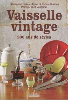 Livres Couvertures de Vaisselle vintage : 200 ans de style