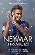 Neymar, le nouveau roi