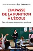 L'impasse de la punition à l'école - Des solutions alternatives en classe