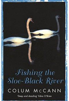 Livres Couvertures de Fishing the Sloe-black River