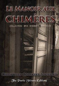 Livres Couvertures de Le Manoir aux Chimères (Mes Sombres Errances t. 1)