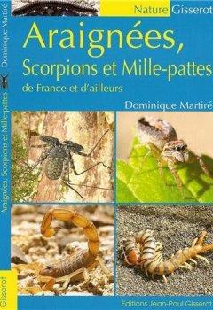 Livres Couvertures de Araignées, scorpions et mille-pattes de France et d'ailleurs
