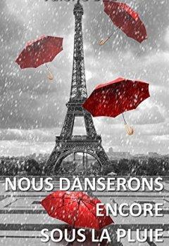 Livres Couvertures de Nous danserons encore sous la pluie