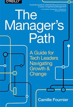 Livres Couvertures de The Manager's Path: A Guide for Tech Leaders Navigating Growth and Change