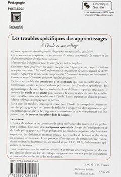 Livres Couvertures de Troubles spécifiques des apprentissages à l'école et au collège : Dysphasie, dyslexie, dysorthographie, dysgraphie, dyscalculie