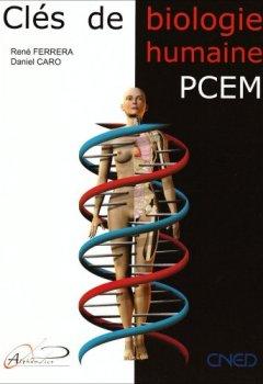 Livres Couvertures de Clés de la biologie humaine : Anatomie, Physiologie, Pathologie, Etymologie