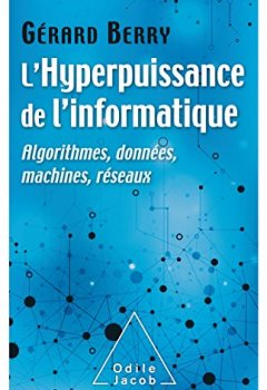 Livres Couvertures de L'Hyperpuissance de l'informatique: Algorithmes,données,machines, réseaux