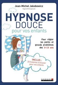 Livres Couvertures de Hypnose douce pour vos enfants