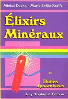 Livres Couvertures de Elixirs minéraux et huiles dynamisees