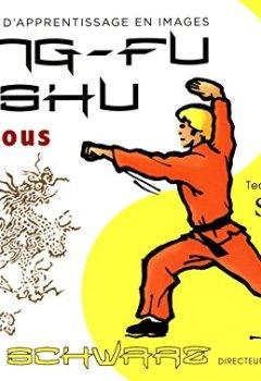 Livres Couvertures de Kung-fu wushu pour tous : Tome 1