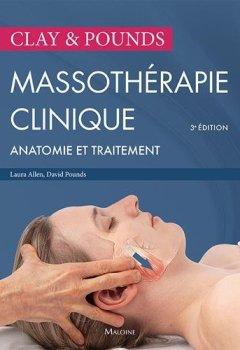 Livres Couvertures de Massothérapie clinique : Anatomie et traitement