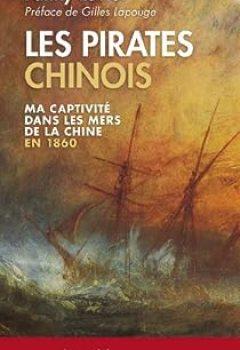 Livres Couvertures de Les Pirates chinois : Ma captivité dans les mers de la Chine en 1860