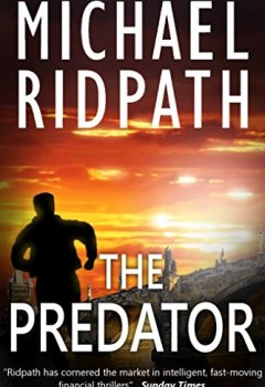 Livres Couvertures de The Predator: a gripping financial thriller (English Edition)