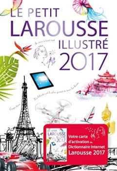 Livres Couvertures de Le petit Larousse illustré 2017