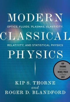 Livres Couvertures de Modern Classical Physics – Optics, Fluids, Plasmas , Elasticity, Relativity, and Statistical Physics
