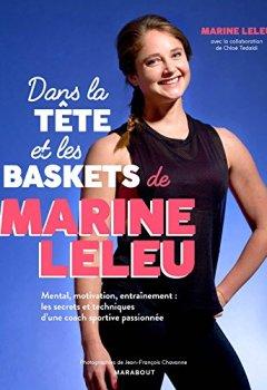 Livres Couvertures de Dans la tête et les baskets de Marine Leleu