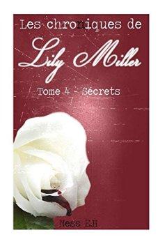 Livres Couvertures de Les Chroniques de Lily Miller Tome IV: Secrets