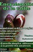 Encyclopédie de la taille des arbres fruitiers