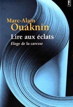Livres Couvertures de Lire aux éclats : Eloge de la caresse