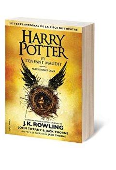 Livres Couvertures de Harry Potter et l'Enfant Maudit Parties un et deux (Le texte intégral de la pièce de théâtre)