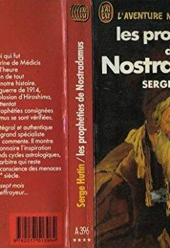 Livres Couvertures de Les propheties de nostradamus : texte intégral et authentique des